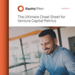 The Ultimate Cheat Sheet For Venture Capital Metrics